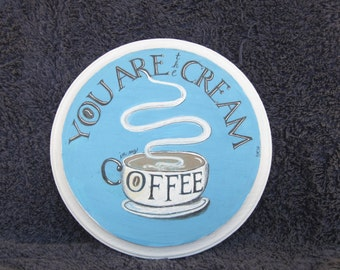 "COFFEE ART, kitchen art, kitchen decor, coffee sign, 7"" diameter, wood art, wood wall art, housewarming gift, coffee love,coffee love,coffee"