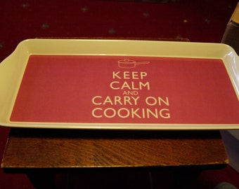 Keep Calm and Carry on Cooking Tray