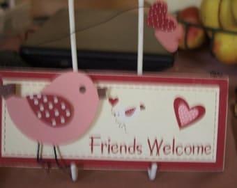 Friends Welcome Bird Plaque
