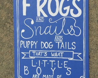 Frogs and Snails and Puppy Dog Tails painting
