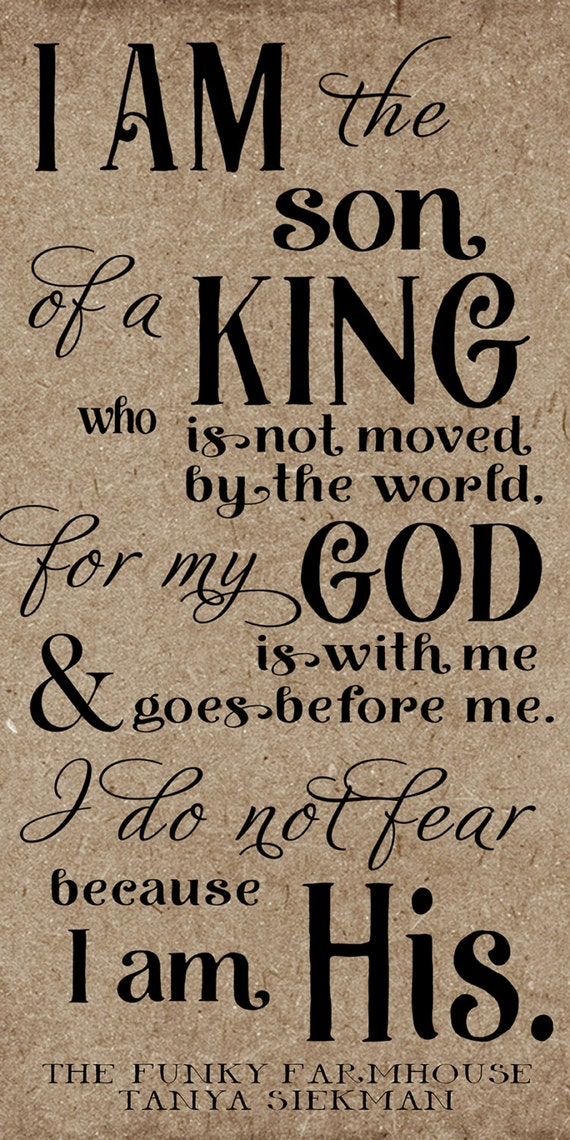 SVG, DXF & PNG - I am the son of a king who is not moved by the world, I am his