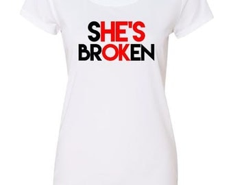 She's Broken-He's OK Soft Women's Tee