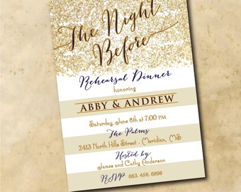 "Rehearsal Dinner Invitation...""Night Before"" with navy/gold ink / DIGITAL FILE / printable / colors and wording can be changed"