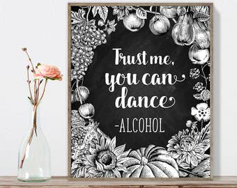 Trust Me, You Can Dance Sign DIY, Funny Sign / Wedding Sign / Rustic Fall Chalkboard, Autumn Harvest, Rustic Pumpkin ▷Instant Download JPEG