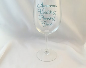 Personalized Wedding Planner Wine Glass, 12 ounces, wedding planning wine glass, my wedding planning glass