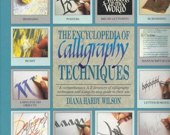 The Enclyclopedia of Calligraphy Techniques