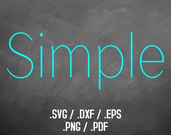 Simple Font Design Files For Use With Your Silhouette Studio Software, DXF Files, SVG Font, EPS Files, Png Font, Print Font Silhouette