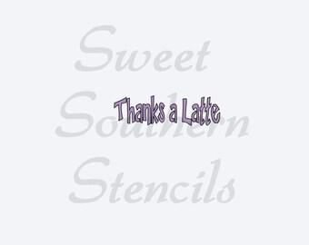 Small Thanks a Latte Stencil