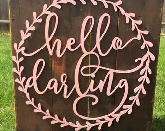 Nursery Wall Decor - Hello Darling - Baby Nursery Sign - Nursery Wall Art - Wreath - Wood Sign