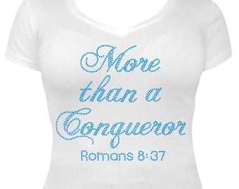 """New Romans 8:37 """"More Than A Conqueror"""" Rhinestone Design"""