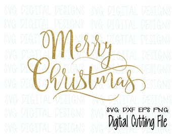 merry christmas svg file - Merry Christmas script Cut files, christmas design Svg Dxf Eps Holiday cutting file for Silhouette Cricut