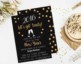 2016 Lets get toasty New Years Eve Party DIY Printable Invitation