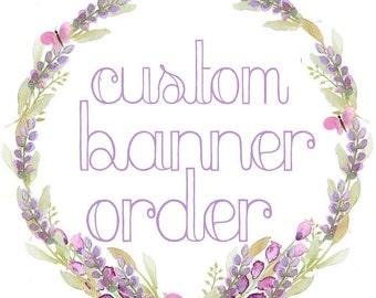 Custom banner order