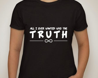 """one direction infinity """"all i ever wanted was the truth"""" t-shirt"""