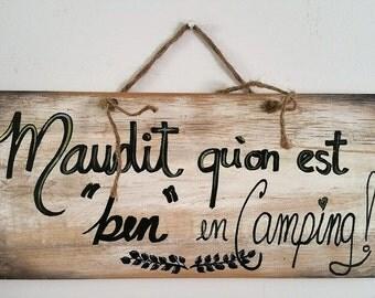 CURSED is BEN in Camping-displays rustic