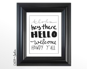 Greetings Printable Wall Art - Aloha Hey There Hello Welcome Howdy Y'all Typography Print