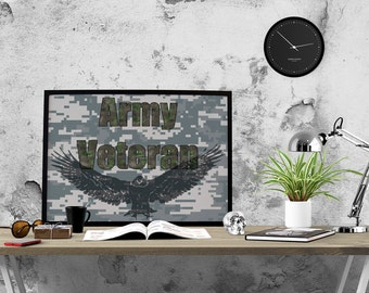 Army Veteran Printable, Man Cave Art, Office Art, Army Decor, Soldier Gift, Veteran's Day Gift, Father Brother Husband Gift, Military Gift