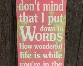 I hope you don't mind