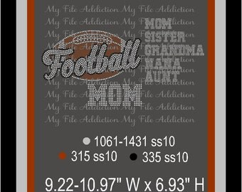 Instant Download Rhinestone SVG EPS Design File Football - Includes Mom Sister Grandma Nana Aunt