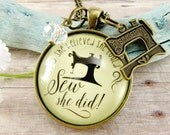 She Believed She Could SEW She Did Sewer Quote Gift for Seamstress Necklace Quilting Gifts Love to Sew Sewing Machine Charm