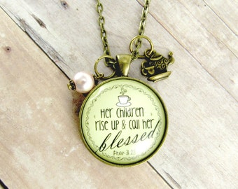 Blessed Mother Pendant Her Children Rise Up Scripture Christian Necklace Mama Mom Gift Mother's Day Idea Proverbs 31 Teacup Pearl Charm