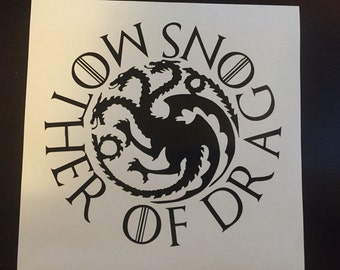 Game of Thrones- Mother of Dragons Decal- GOT Decal- Targaryen- Fire & Blood Decal