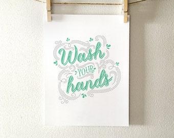Wash hands printable art - bathroom art, bathroom wall decor - instant download, 5x7, 8x10, 11x14