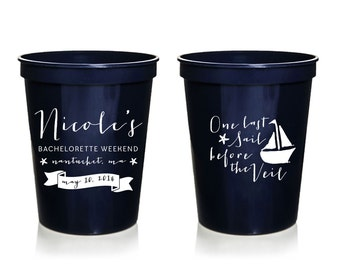 Nautical Bachelorette Cups, One Last Sail Before the Veil, Custom Bachelorette Cups, Personalized Bachelorette Cups, Plastic Cups, Favor