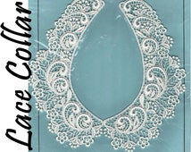 White Lace Collar Peter Pan Collar Fashion Collar Lace Trim Sew On Collar Lace Applique Edwardian Collar Victorian Collar Embroidered Lace
