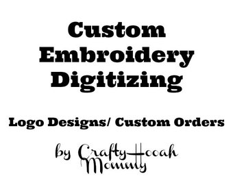 Custom Order Logo Digitizing, Embroidery Digitizing, Custom Embroidery Designs, Custom Embroidery Patterns,  Intricate 1-8 Logo Colors