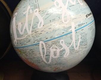 Let's Get Lost Globe