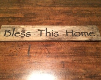 Distressed Bless This Home Sign
