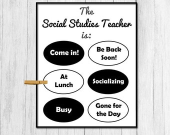 Gift for Social Studies Teacher Digital Download Gift for Social Studies Gift for High School Teacher Printable Door Sign Funny Teacher Gift