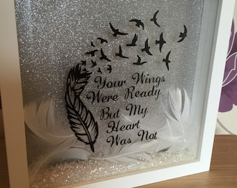 "Silhouette box frame ""your wings were ready but my heart was not"""
