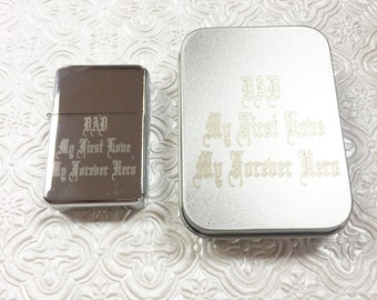 "Custom Engraved ""DAD My First Love My Forever Hero"" Stainless Steel Lighter with Stainless Steel Box."