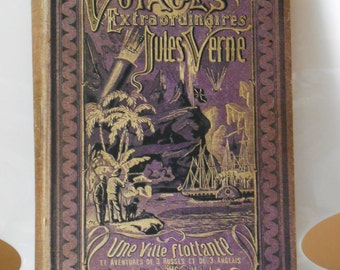 Vintage rare book - Extraordinary Voyages of Jules Verne - A floating city and the adventures of 3 Russians and 3 English - Edition 1872