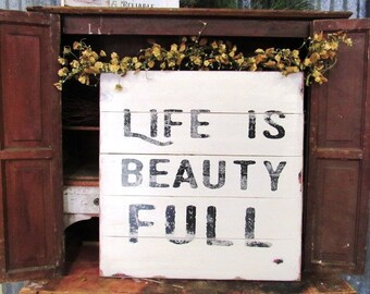 Life is beauty full sign-30x30x2- Large sign-shiplap decor-fixer upper-joanna gaines-farmhouse decor-shiplap-inspirational sign
