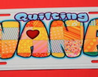 License Plate  Aluminum - Quilting Nana