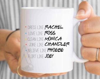 FRIENDS TV Show Mug, christmas gifts,  dorm decor, f.r.i.e.n.d.s, best friend mugs, phobe, rachel, monica, best friend birthday gifts MU294