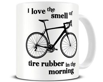 Bike Mug - I Love the Smell Of Tire Rubber Coffee Mug - bicycle mug - bicycle gifts - cycling gifts - bike gifts - gifts for cyclists MG471