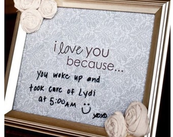 I Love You Because... Memo Board