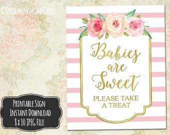 Printable Babies are Sweet Please Take a Treat Sign 8x10 Pink Watercolor Flowers Gold Pink Stripes Baby Shower Digital Download
