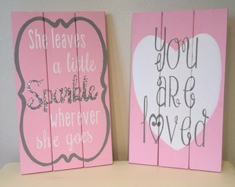 You are loved nursery decor, she leaves a little sparkle wherever she goes sign