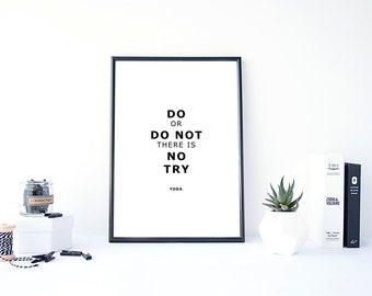 Yoda Quote Print,Yoda Print,Do or Do not there is no try,Digital Download,Master Yoda Quote,Star Wars Quote Print,Star Wars Wall Art,