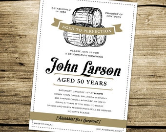 PRINTABLE Adult Bourbon Birthday - Aged To Perfection - Custom Birthday Invitation Alcohol Theme - 4x6 or 5x7