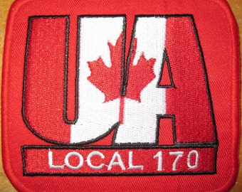 UA CANADA UA Local 170 Plumbers Pipefitters Steamfitters Union Patch