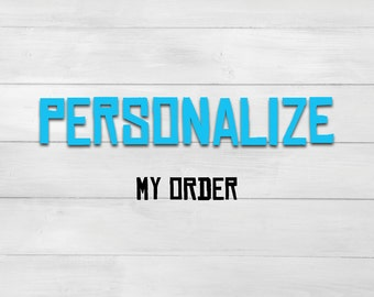 Personalize my order!