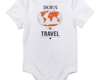 BORN TO TRAVEL Baby Onesie