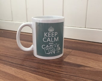 Keep calm and make a cake 11oz mug inspired by GBBO Great British Bake off for Bakers and Aspiring bakers everywhere
