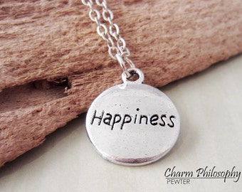 Happiness Necklace - Round Inspirational Words Pendant - Antique Silver Jewelry